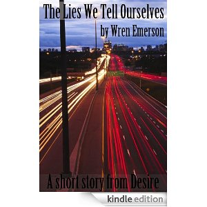The Lies We Tell Ourselves by Wren Emerson